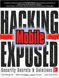 Hacking exposed  : mobile security secrets & solutions / Bergman, Neil