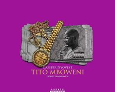 """South African rap star Cassper Nyovest, releases a new joint which is off his coming album #Thuto. He titled this one 'Tito Mboweni'.  Tito Mboweni is off his forthcoming third studio collection titled """"Thuto"""".   #Cassper Nyovest #Download Cassper Nyovest – Tito Mboweni #Tito Mboweni"""