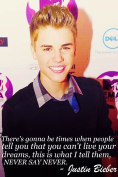 justin beiber quotes<3