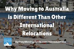 Why Moving to Australia is Different Than Other International Relocations