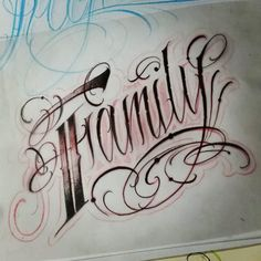 caligrafia family - Pesquisa Google Chicano Lettering, Tattoo Lettering Fonts, Graffiti Lettering, Hand Lettering, Dream Tattoos, Future Tattoos, Body Art Tattoos, Sleeve Tattoos, Tatoos