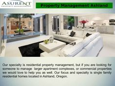 Asurent Property Management Ashland Oregon is the premier full service management company serving Ashland, Oregon. We service Ashland Property Management.