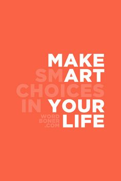 make smart choices. make art your life Words Quotes, Me Quotes, Motivational Quotes, Inspirational Quotes, Art Sayings, The Words, Typographie Inspiration, Plakat Design, Artist Quotes