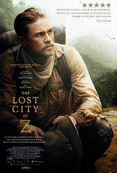 Trailers, clips, featurette, images and posters for THE LOST CITY OF Z starring Charlie Hunnam and Tom Holland. Robert Pattinson, Tom Holland Movies, Cloud Movies, Z Movie, Best Movies On Amazon, Greatest Movies, Lost City Of Z, Adventure Movies, Charlie Hunnam