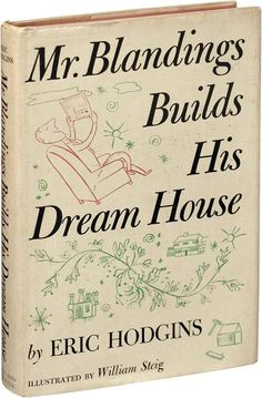 Mr. Blandings Builds His Dream House by Eric Hodgins 1946. Fed up with crowded big-city living, advertising executive Mr. Blandings decides to seek out a big, roomy house in the country. Armed with more enthusiasm than common sense, Blandings causes many a headache for his lawyer/business manager who tries to keep the costs within a reasonable amount...... Melvyn Douglas, Almost Always, Feature Film, Cover Art, Movie Tv, Cover