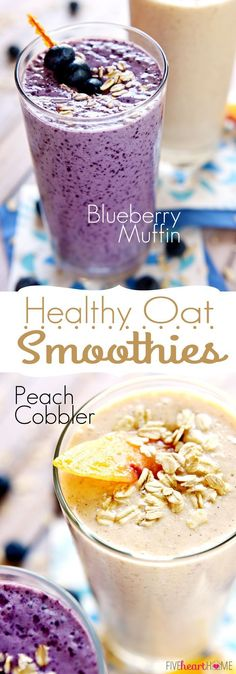 Healthy Oat Smoothies {Blueberry Muffin & Peach Cobbler Flavors} ~ thick, filling smoothies featuring oats, yogurt, and frozen fruit. I wouldnt say they taste exactly like peach cobbler but, they are delicious! I will definitely be making these again! Smoothie Fruit, Oatmeal Smoothies, Yummy Smoothies, Protein Smoothies, Breakfast Smoothies, Making Smoothies, Healthy Shakes, Healthy Drinks, Yummy Drinks