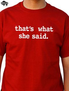Husband Gift That's what she say Mens T shirt Valentines by ebollo
