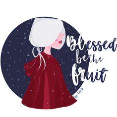 The Handmaid's Tale  Blessed be the fruit #draw #ilustração