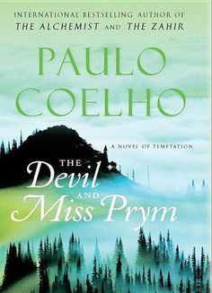 The Devil and Miss Prym by Paulo Coelho - 1001 Books Everyone Should Read Before They Die (Bilbary Town Library: Good for Readers, Good for Libraries)