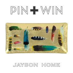"Jayson Home Pin + Win Contest. Enter for your chance to win this Feather Collection Tray.    How to enter:  1. Go to www.pinterest.com/jaysonhome and follow all Jayson Home boards by clicking ""Follow All.""  2. Repin this product from the ""w i n n i n g !"" board from the Jayson Home Pinterest page.    Contest ends at 4:00 pm CT on June 14, 2012. For more information visit: http://www.jaysonhome.com/customer-center/pin-and-win-contest?utm_source=Jayson+Home_campaign=Pinterest_2012_06_Contest"