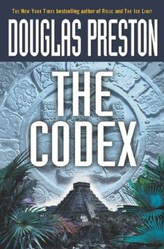 Tom Broadbent [01] The Codex (2003) - Douglas Preston