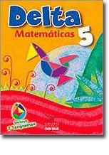 Delta 5 ( matematicas) / isbn  9789584509918   / Distribuidora Norma