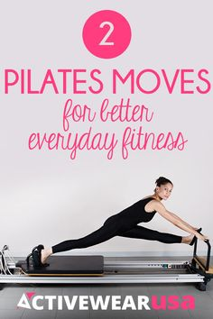 2 Pilates Moves For Better Everyday Fitness - Include this pair of simple exercises in your Pilates routine and discover how great you feel no matter what your day brings. #pilates