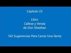 Capitulo 23   Libro Callese y Venda en la voz de Alceo Angelini  162 Sugerencias Para Cerrar Una Venta.