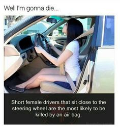 Seriously every time I drive I take forever to bring the seat closer so I could reach the pedals