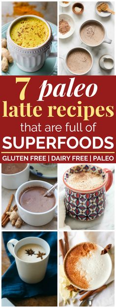 7 Paleo Superfood Lattes Made Without Coffee | These paleo superfood lattes look AMAZING! I can't wait to try these paleo hot drink recipes. None of these drinks have coffee in them; they're totally caffeine-free but the superfood ingredients will give a natural energy boost. Plus, they're entirely paleo (dairy-free, gluten-free, and refined-sugar free) and vegan-friendly! #paleo #superfoods #dairyfree