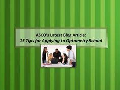 15 Tips for Applying to Optometry School Southern California Colleges, Optometry School, School Admissions, How To Apply, Tips, Blog, Advice, Blogging, Hacks