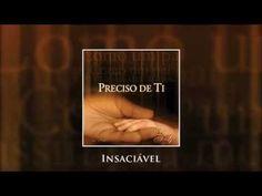 Insaciável - Diante do Trono 04 (CD Preciso de Ti) - YouTube