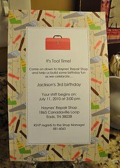Tool Time Birthday Party - cute invite - nice wording