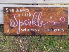 Rustic Handpainted Wooden Sign Bedroom Wall Decor for Girl She Leaves a Little Sparkle Wherever She Goes