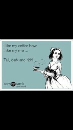 Or tall, dark and hot (;