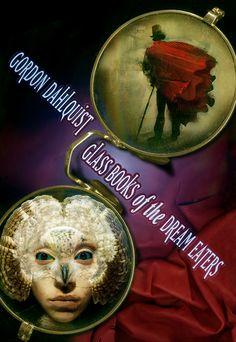 Dave McKean - Book Cover - 2007 - Gordon Dahlquist - Glass Books of the Dream Eaters. 2007 Graphic Design - Illustration