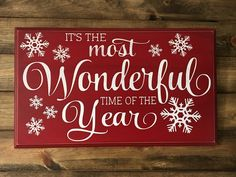 holiday signs Its the Most Wonderful Time of the Year! Christmas / Holiday sign signs Its the Most Wonderful Time of the Year! Christmas Wooden Signs, Silver Christmas Decorations, Christmas Wood Crafts, Holiday Signs, Noel Christmas, Country Christmas, Christmas Projects, All Things Christmas, Christmas Ideas