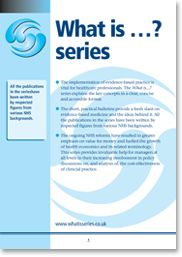 What is... ? series  Clinical and economic evidence within health care