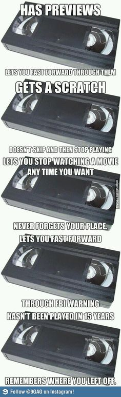 funny but true. I've always said that the VHS was better than the DVD. They both have their perks but as far as durability VHS is king!!!