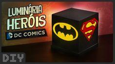 Luminária Heróis DC Comics | DiY Geek