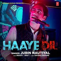Haaye Dil (Jubin Nautiyal) Single