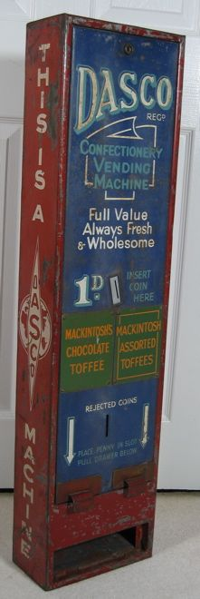 "Maker unknown, c. or Mackintosh's Toffee vending machine. The ""d"" is from the old pound/shillings/penny system of currency used in Great Britain prior to decimalization. So = 1 penny Vendor Machine, Steampunk Machines, Penny Candy, Good Old Times, Vending Machines, Gumball Machine, Old Ads, Confectionery"