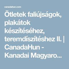 Ötletek faliújságok, plakátok készítéséhez, teremdíszítéshez II. | CanadaHun - Kanadai Magyarok Fóruma