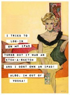 New Quotes Funny Sarcastic Retro Humor I Am Ideas Quotes Funny Sarcastic, Funny Jokes, Hilarious, Retro Humor, Vintage Humor, Retro Funny, Super Quotes, Twisted Humor, New Quotes