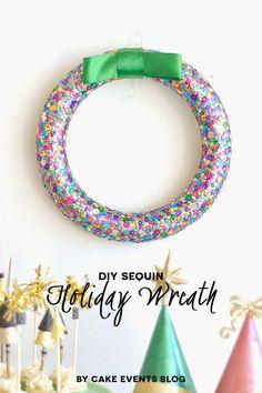 DiY sequin holiday wreath. #thepartyhop