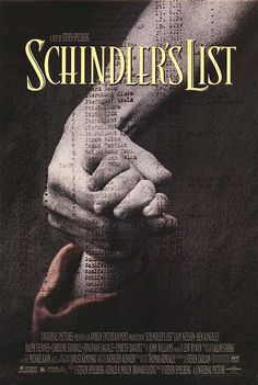 SCHINDLER'S LIST (1993) - Liam Neesen - Ralph Fiennes - Ben Kingsley - Based on book by Thomas Keneally - Directed by Steven Spielberg - Movie Poster.