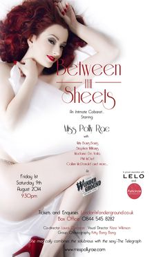 Burlesque superstar Miss Polly Rae returns to the stage with her most intimate show yet, 'Between The Sheets'. Check back soon to see how you can win a pair of tickets, a VIP table and a bottle of bubbly! http://goo.gl/PELyO3