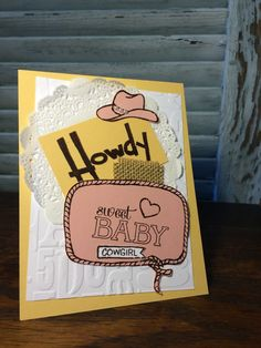 Yee-Haw Sweet Baby Cards - Stamping Country