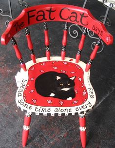 The Fat Cat Says painted chair. by Alice Hinther 2007. ~   https://helpinghomelesscats.wordpress.com/2012/11/30/folk-art-chair-the-fat-cat-says/