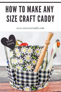 Follow this step-by-step sewing tutorial and learn to make your own craft caddy in any size you want, even bucket size.  Choose the round container of your choice to sew your caddy in this terrific sewing project. Do It Yourself Projects, Cool Diy Projects, Craft Projects, Sewing Projects, Photo Tutorial, Diy Tutorial, Sewing Tutorials, Sewing Patterns, Learn To Sew