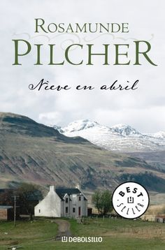 Buy Nieve en abril by Rosamunde Pilcher and Read this Book on Kobo's Free Apps. Discover Kobo's Vast Collection of Ebooks and Audiobooks Today - Over 4 Million Titles! Flowers In The Attic, Dream Book, Cinema, I Love Reading, Book Nooks, Best Sellers, New Books, This Book, Novels
