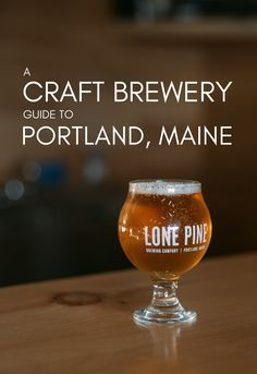 A Craft Brewery Guide to Portland, Maine — Here Say