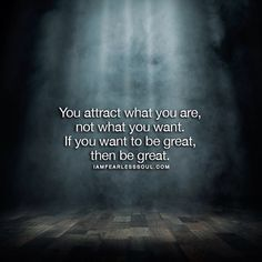 If you want to attract greatness... Be great! Enough said. Tag a friend who needs this! #fearlesssoul  Check out FEARLESS SOUL on iTunes, Spotify and GooglePlay for the latest inspirational speeches and music. Link in our bio: @iamfearlesssoul