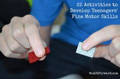 22 Activities to Develop Teenagers' Fine Motor Skills (Works for Toddlers and Elementary-Aged Children Too!) from momitforward.com.