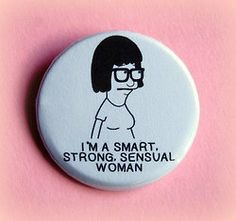 I freakin' love Tina.