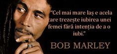 10 citate de Bob Marley despre dragoste si femei True Quotes, Qoutes, Motivational Quotes, Inspirational Quotes, Bob Marley, Heart And Mind, Faith In God, Inspiring Quotes About Life, Reggae