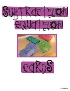 FREE To help with building subtraction skills, I recommend making copies of these subtraction cards onto colored construction paper for keeping track of...