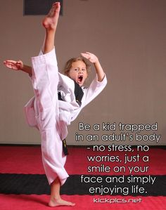 That sums up the secret to happiness for me. Martial arts quotes and motivation