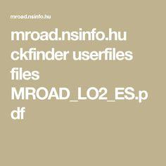 mroad.nsinfo.hu ckfinder userfiles files MROAD_LO2_ES.pdf