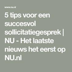 5 tips voor een succesvol sollicitatiegesprek | NU - Het laatste nieuws het eerst op NU.nl Math Equations